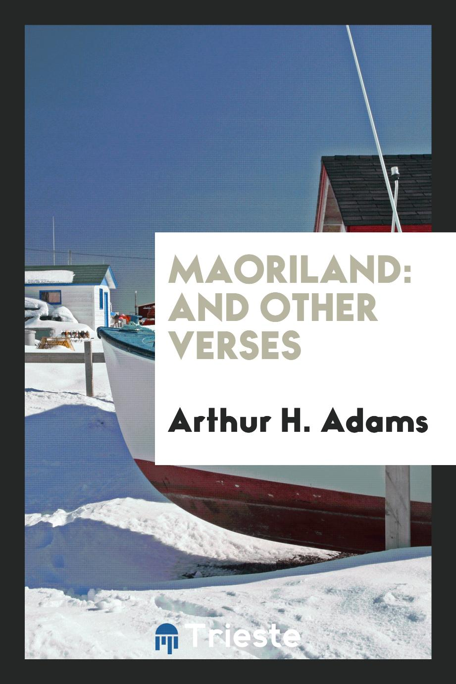 Maoriland: And Other Verses
