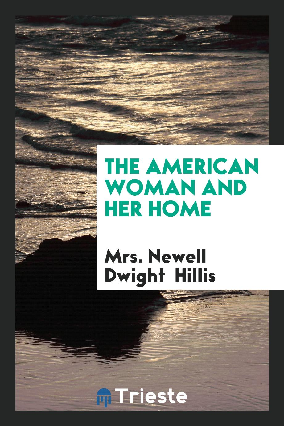 The American Woman and Her Home