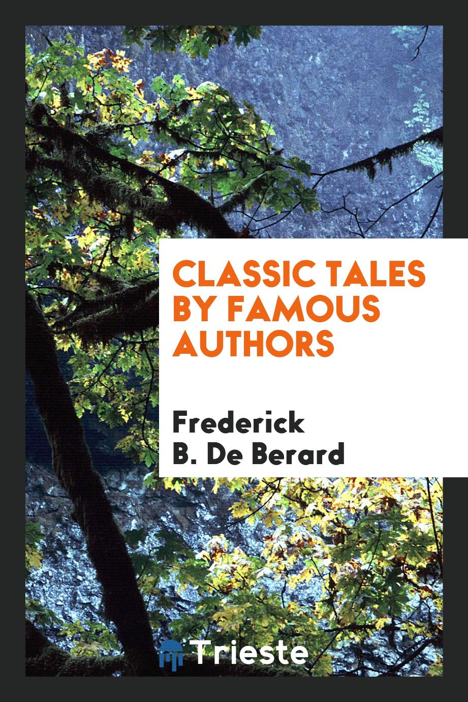 Classic tales by famous authors
