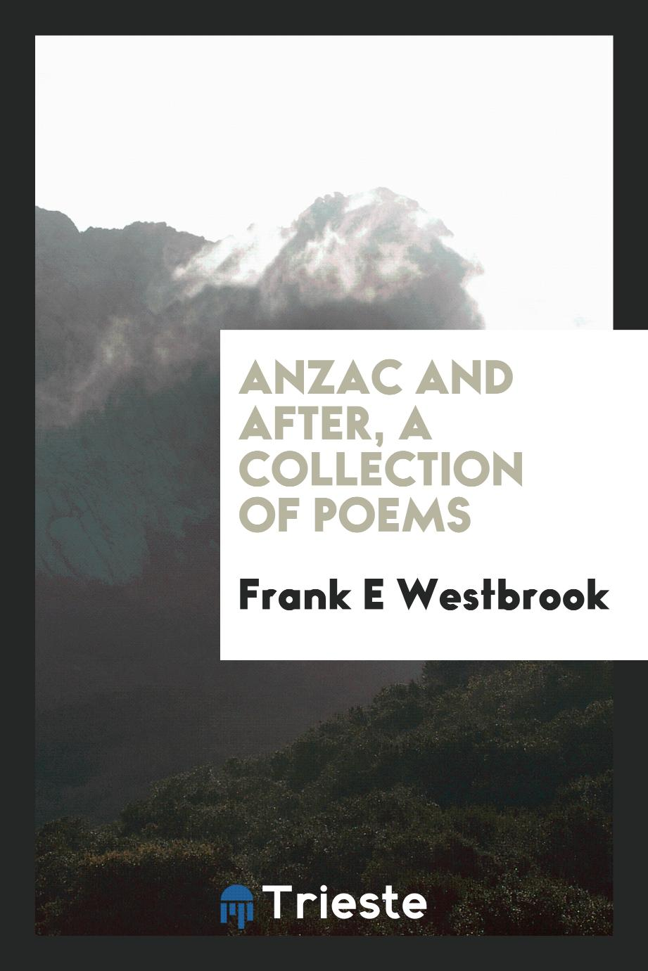 Anzac and after, a collection of poems