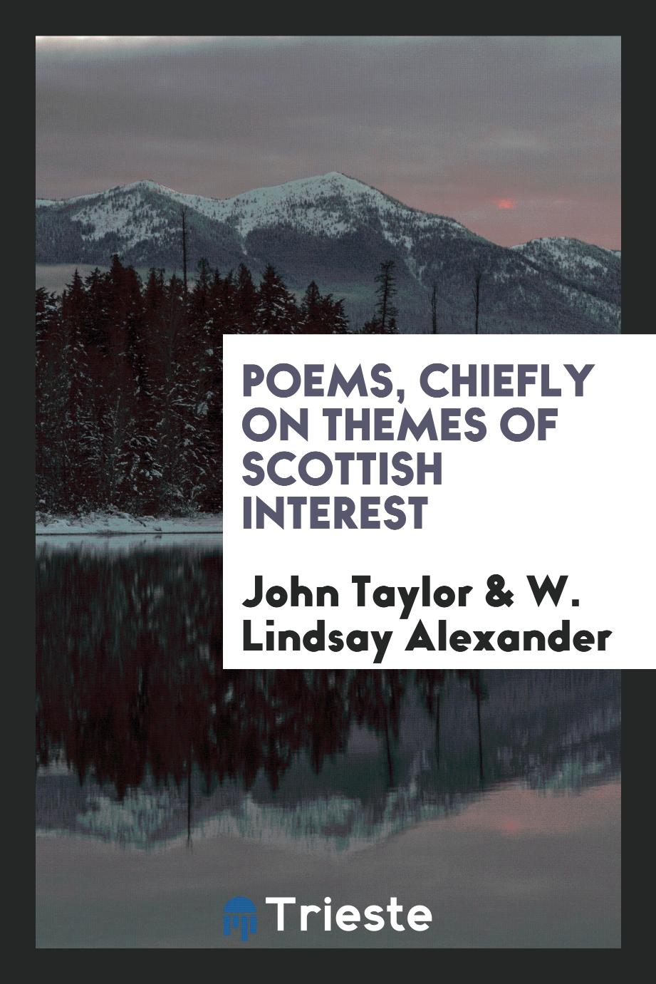 Poems, Chiefly on Themes of Scottish Interest
