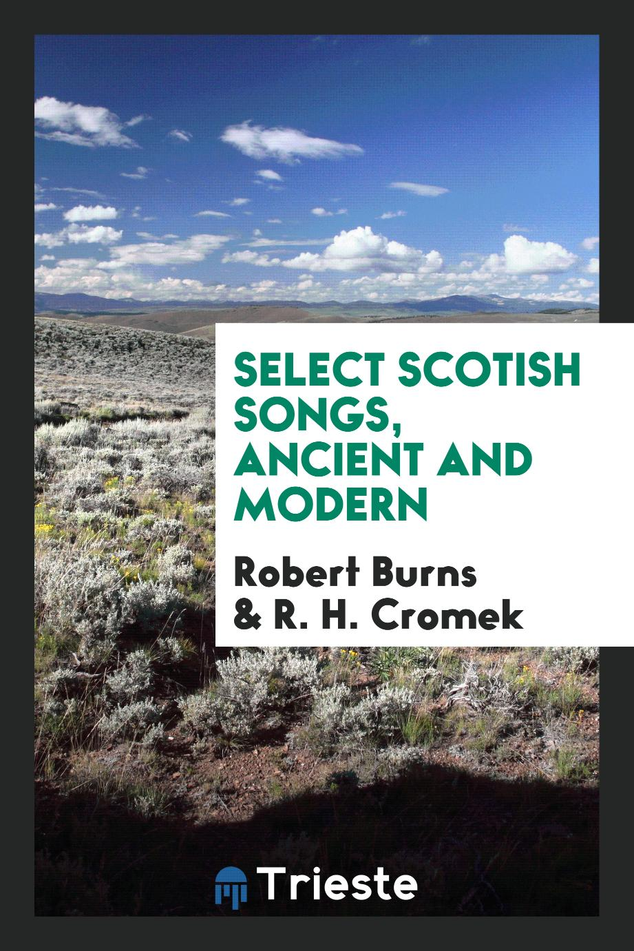 Select Scotish songs, ancient and modern