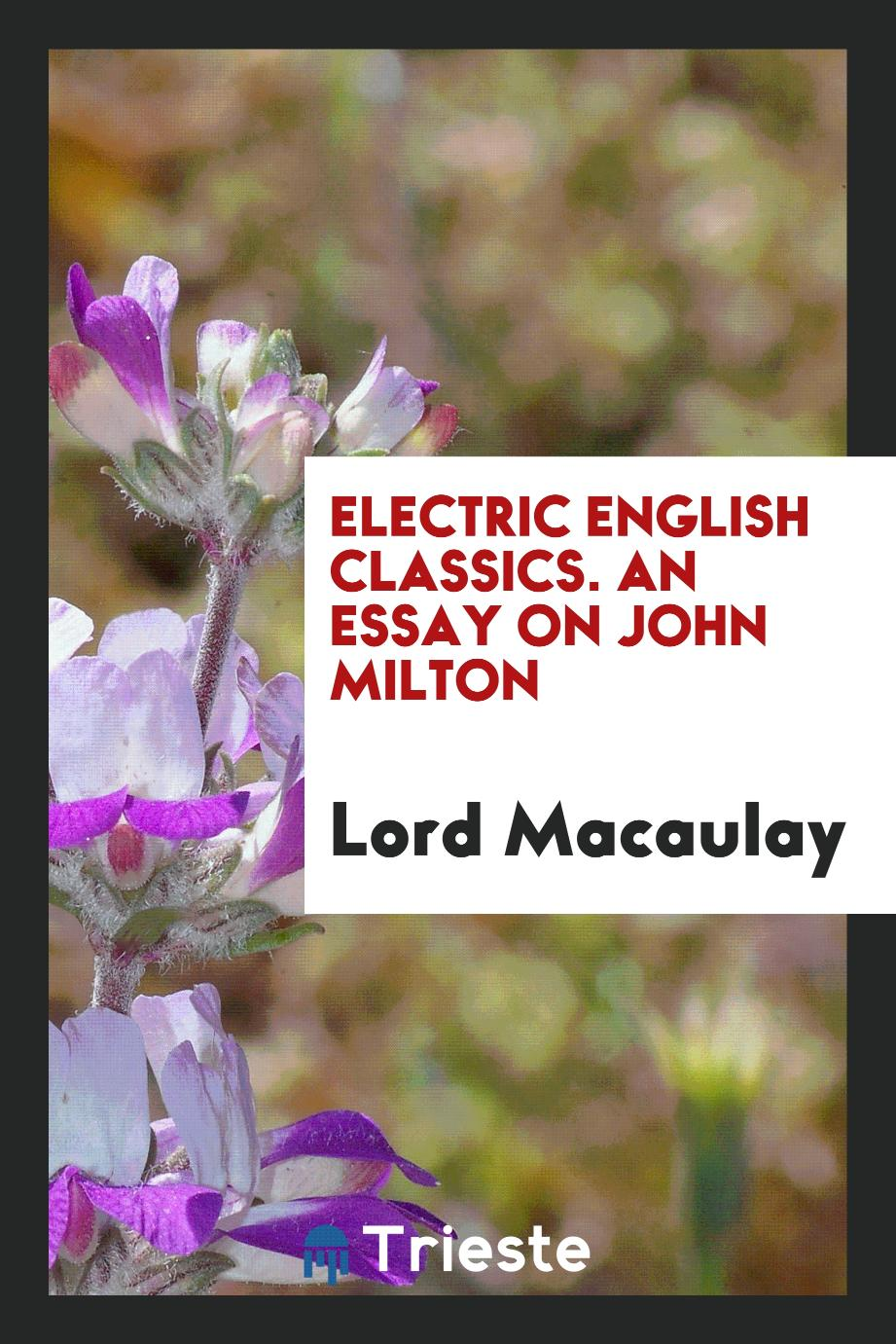 essay on john milton Research john milton, the english poet, pamphleteer and historian who wrote the epic poem paradise lost, on biographycom john milton is best known for paradise lost, widely regarded as the greatest epic poem in english together with paradise regained, it formed his reputation as one of.