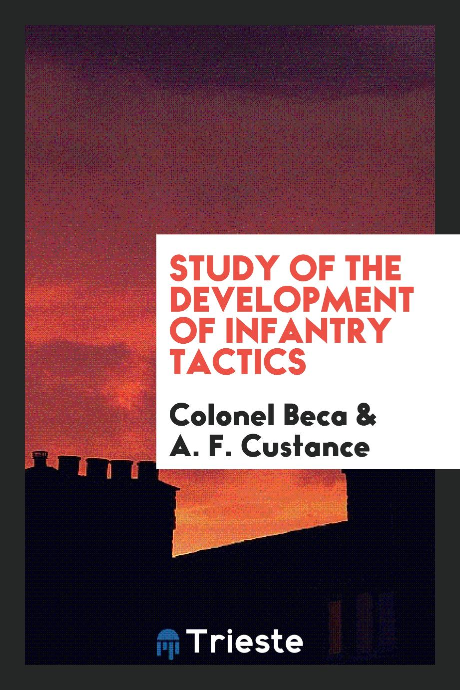 Study of the Development of Infantry Tactics