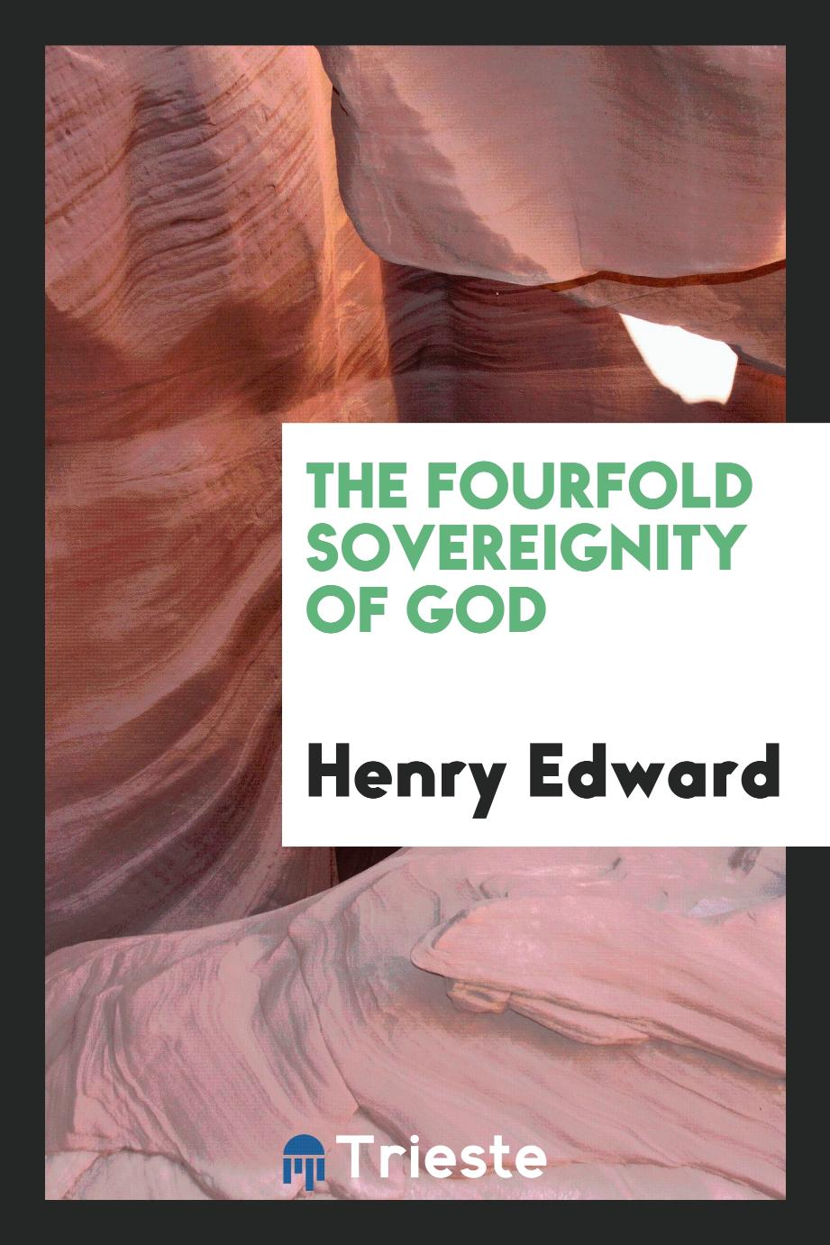 The Fourfold Sovereignty of God