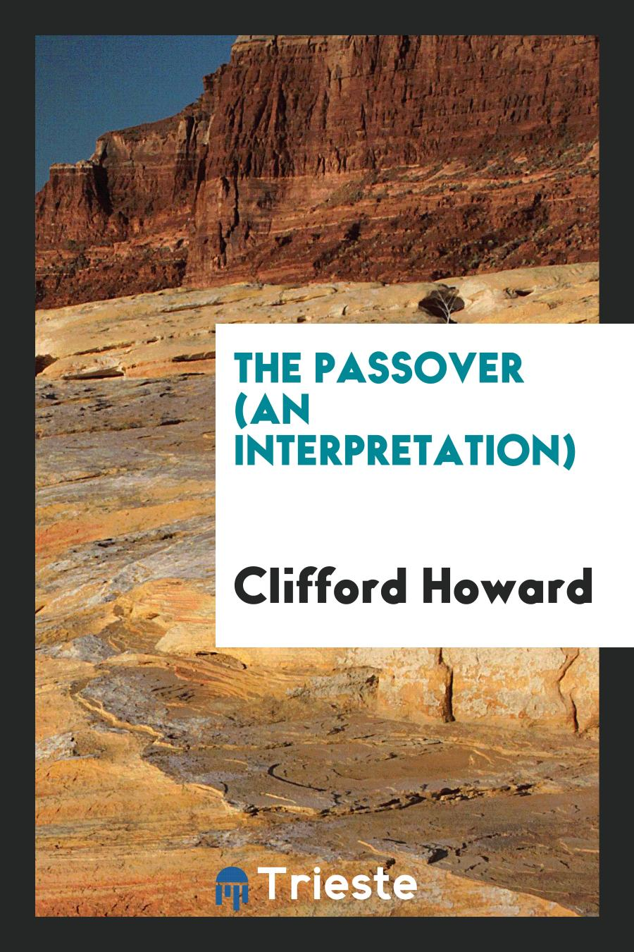 The Passover (An Interpretation)