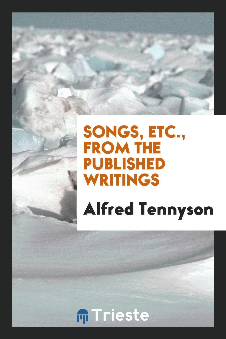 Songs, Etc., from the Published Writings