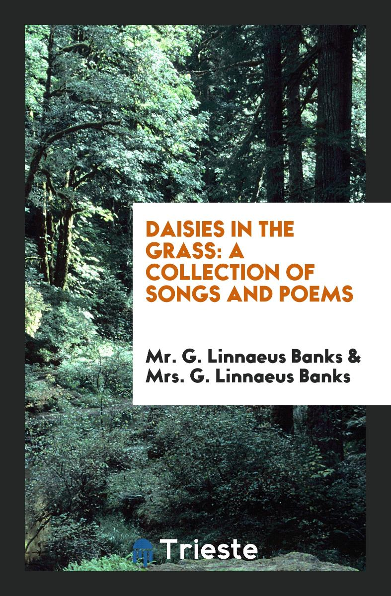 Daisies in the Grass: A Collection of Songs and Poems