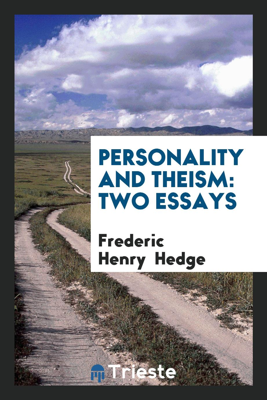 Personality and Theism: Two Essays