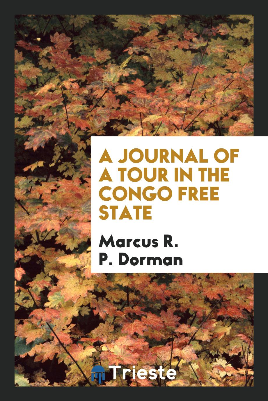 A journal of a tour in the Congo Free State