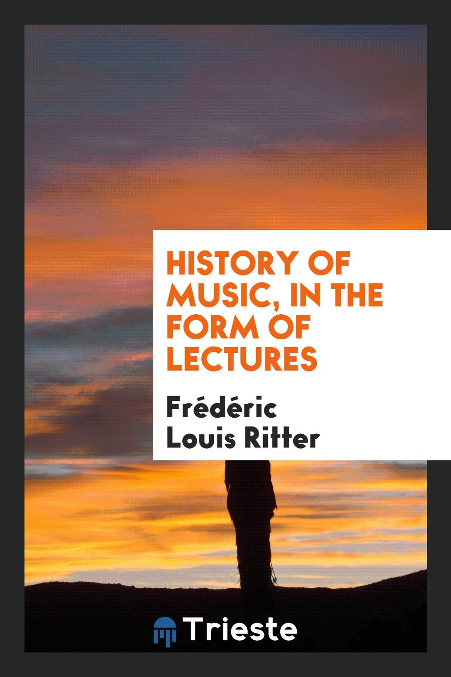 History of music, in the form of lectures
