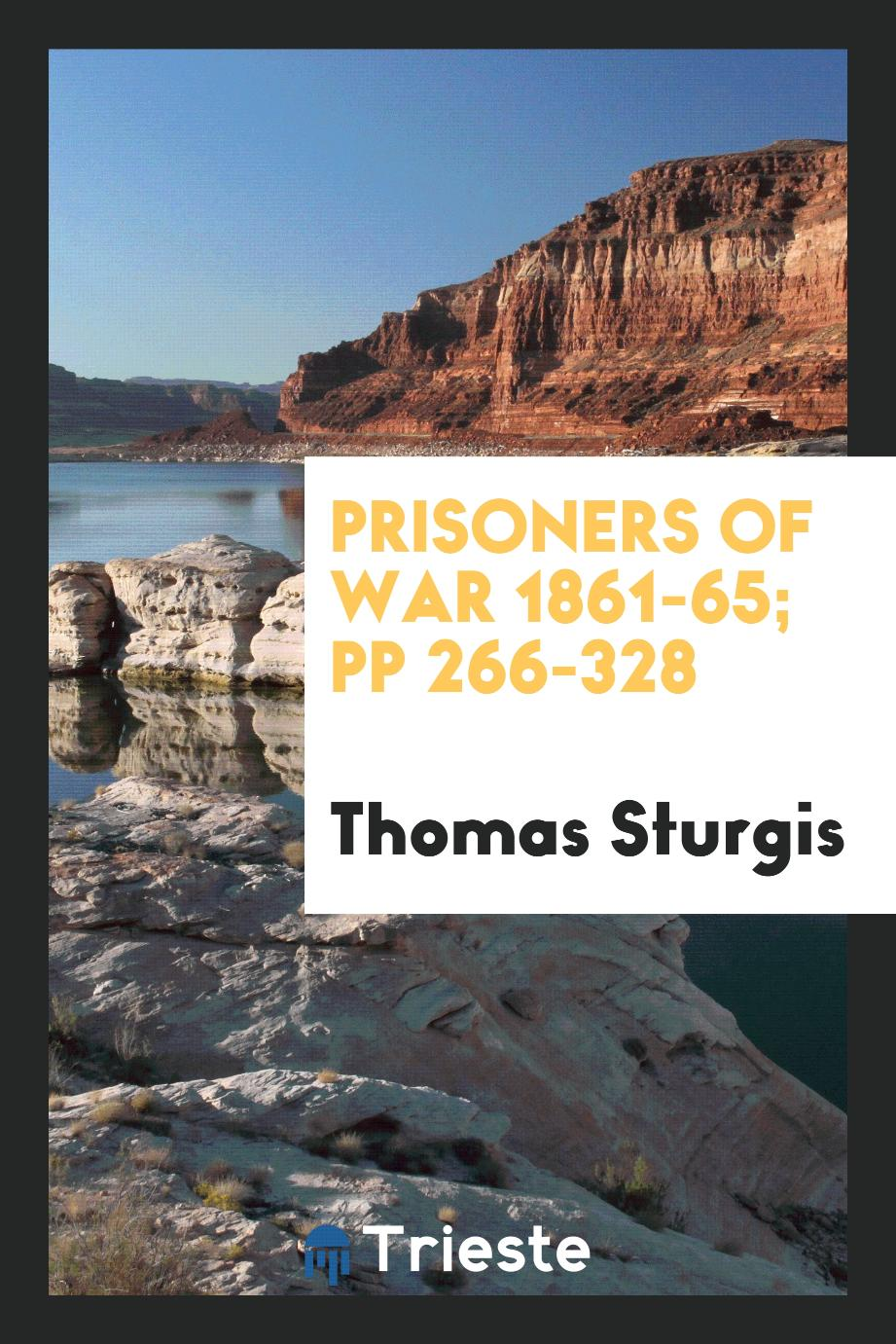 Prisoners of War 1861-65; pp 266-328