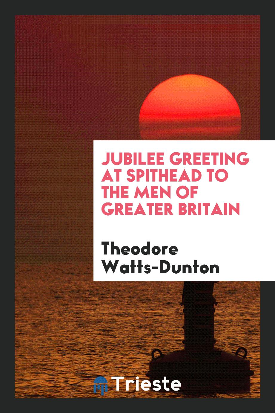 Jubilee Greeting at Spithead to the Men of Greater Britain