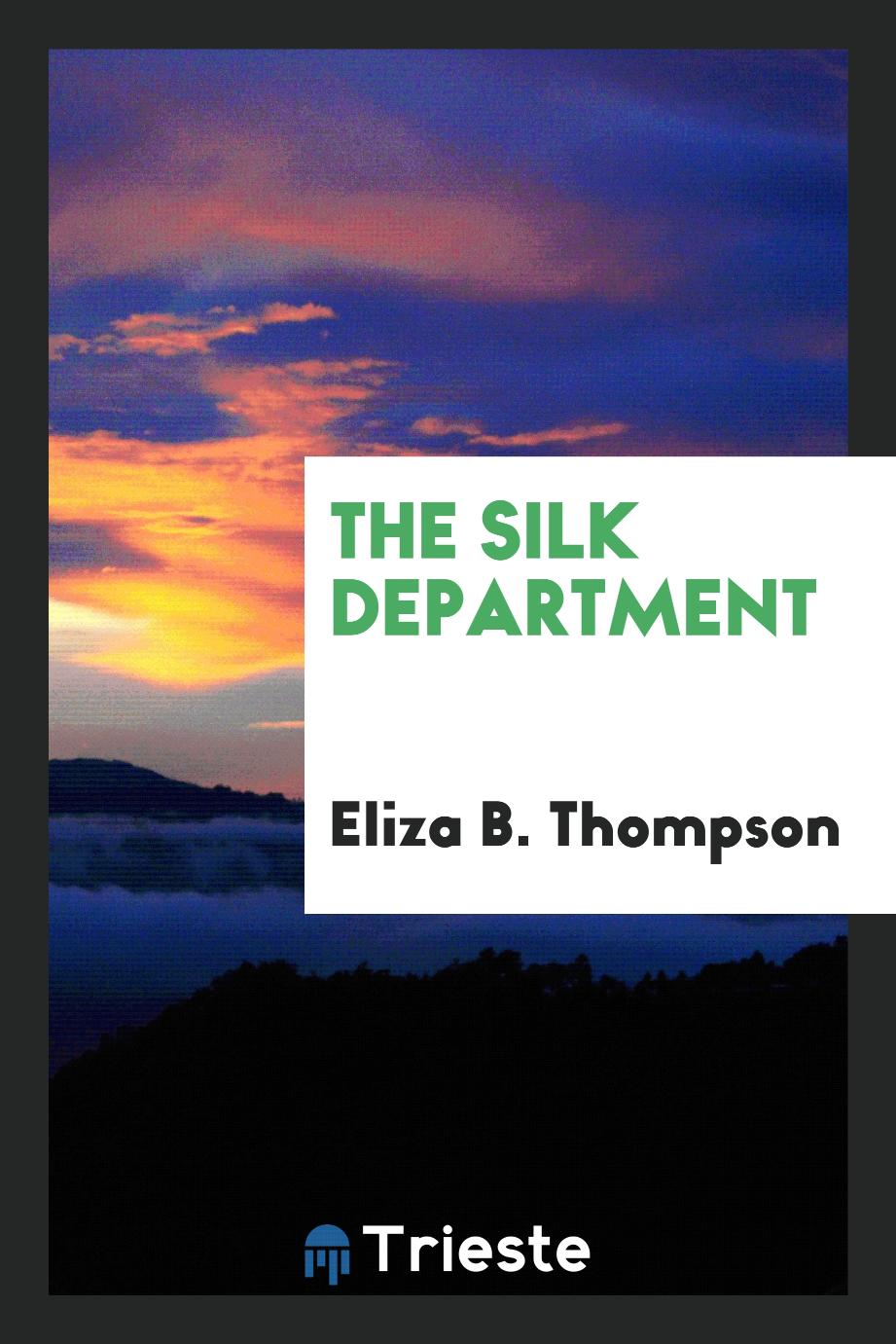 The silk department