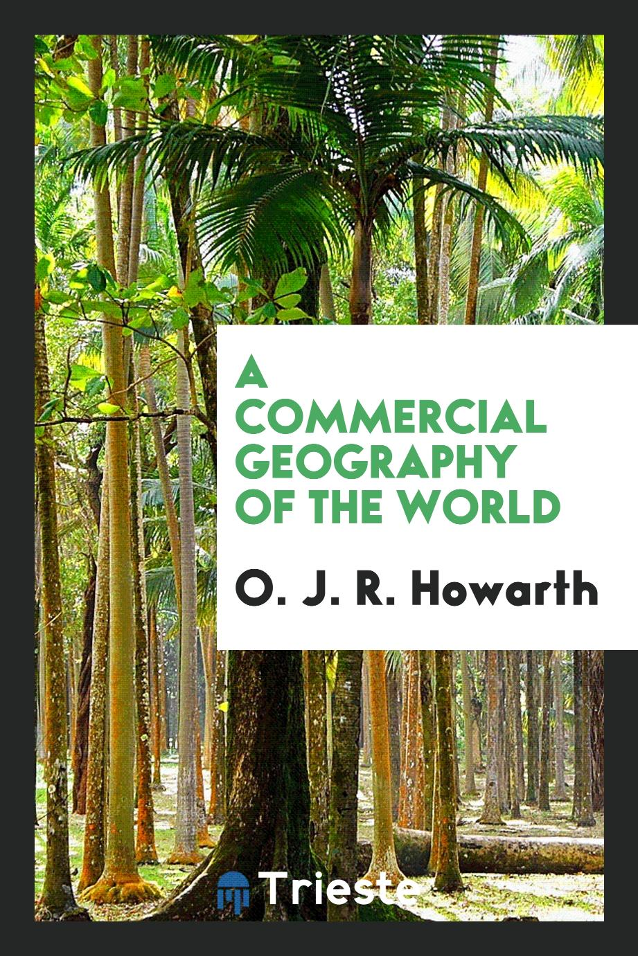 A commercial geography of the world
