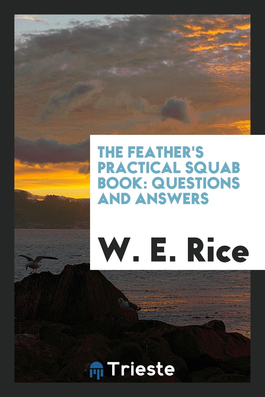 The Feather's Practical Squab Book: Questions and Answers