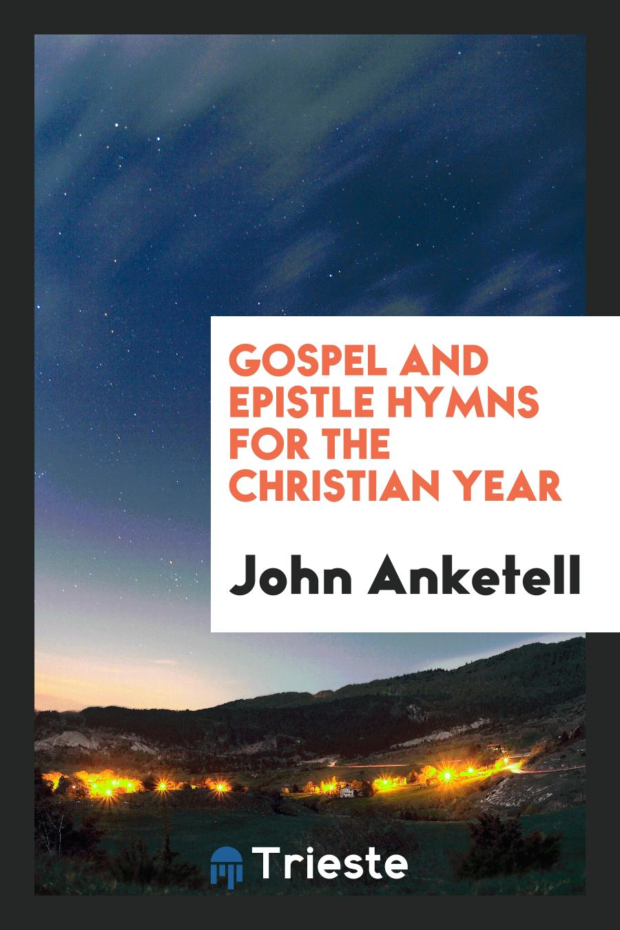 Gospel and Epistle Hymns for the Christian Year