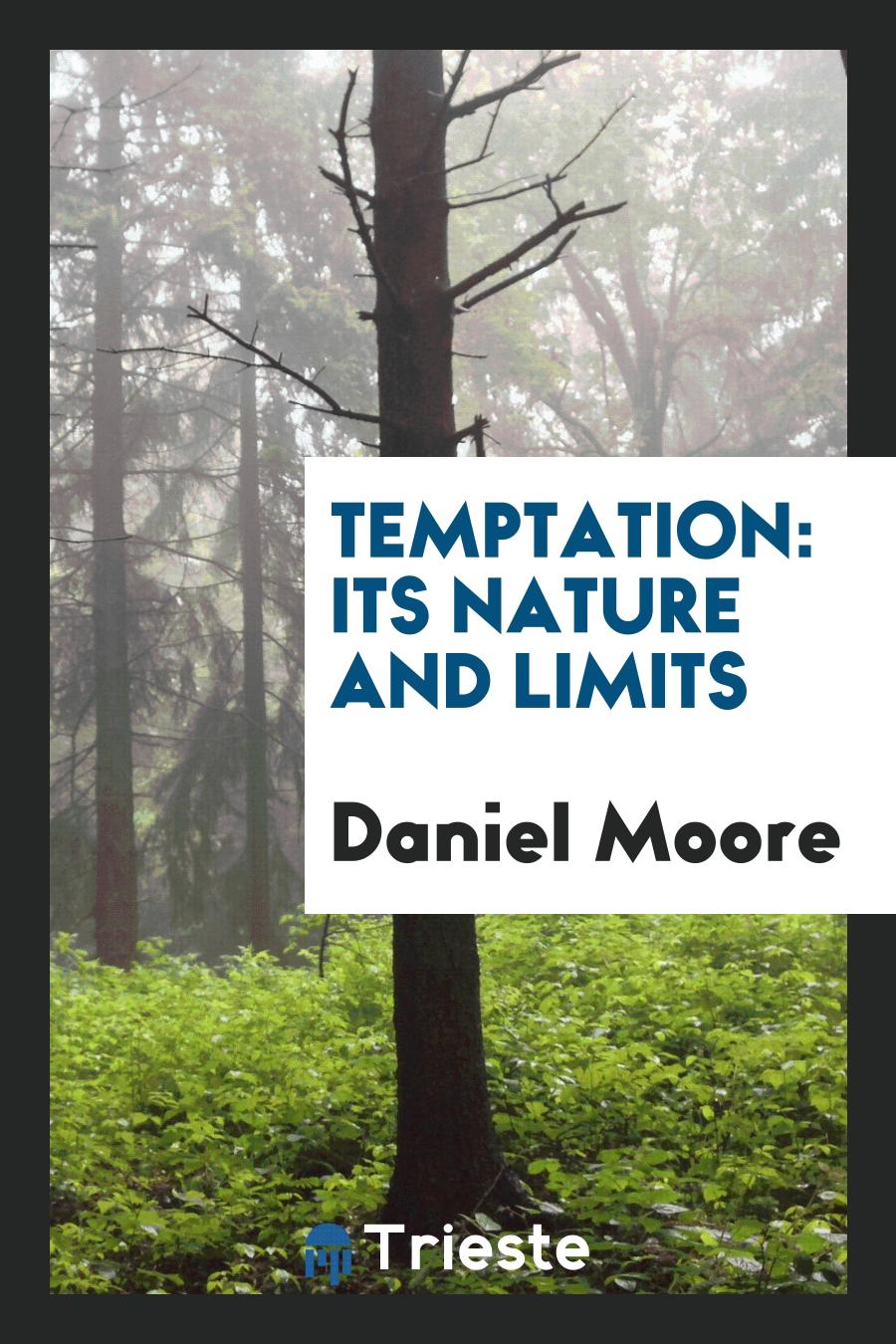 Temptation: Its Nature and Limits