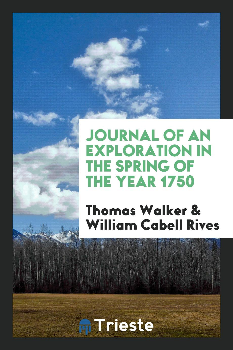 Journal of an Exploration in the Spring of the Year 1750