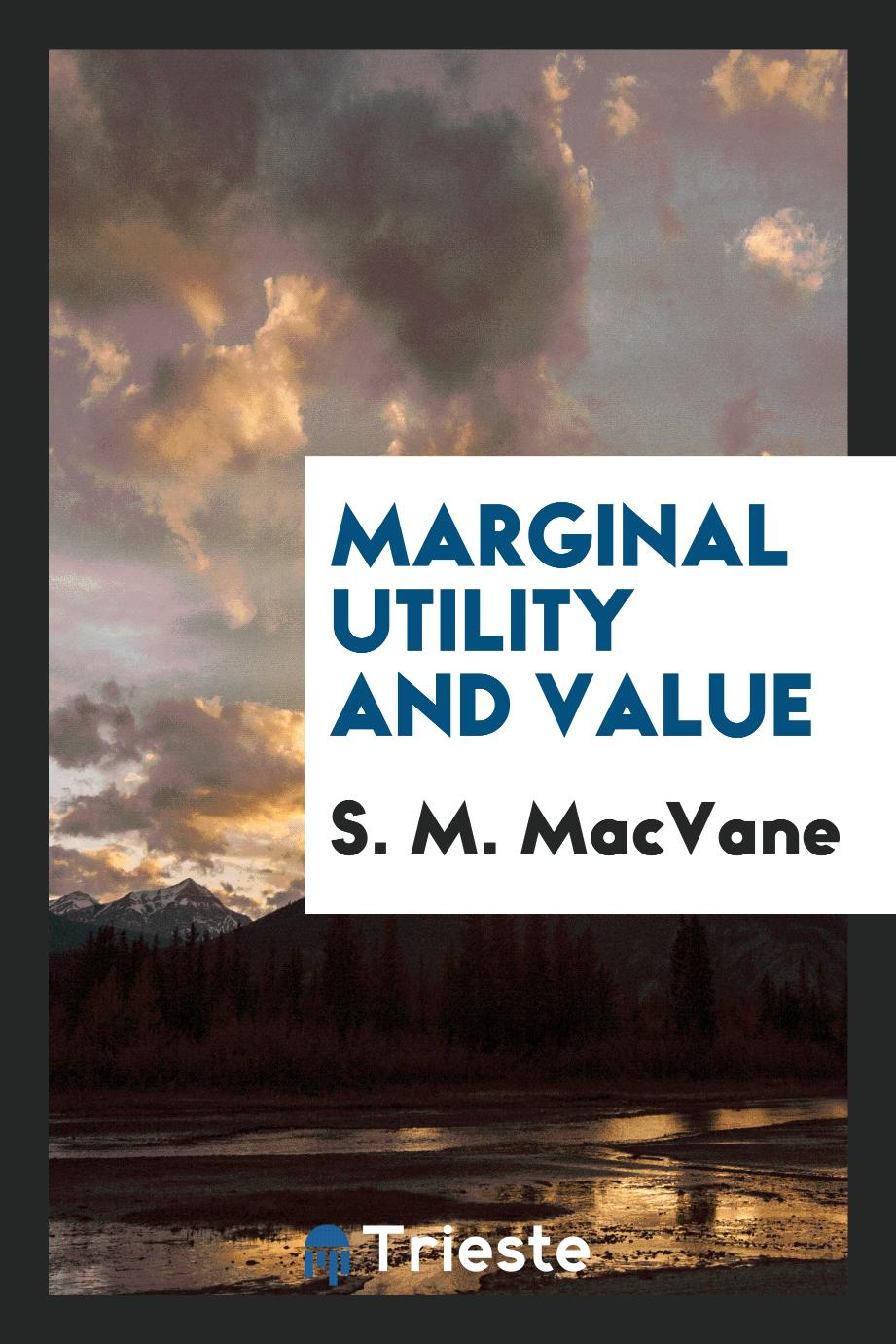 Marginal utility and value