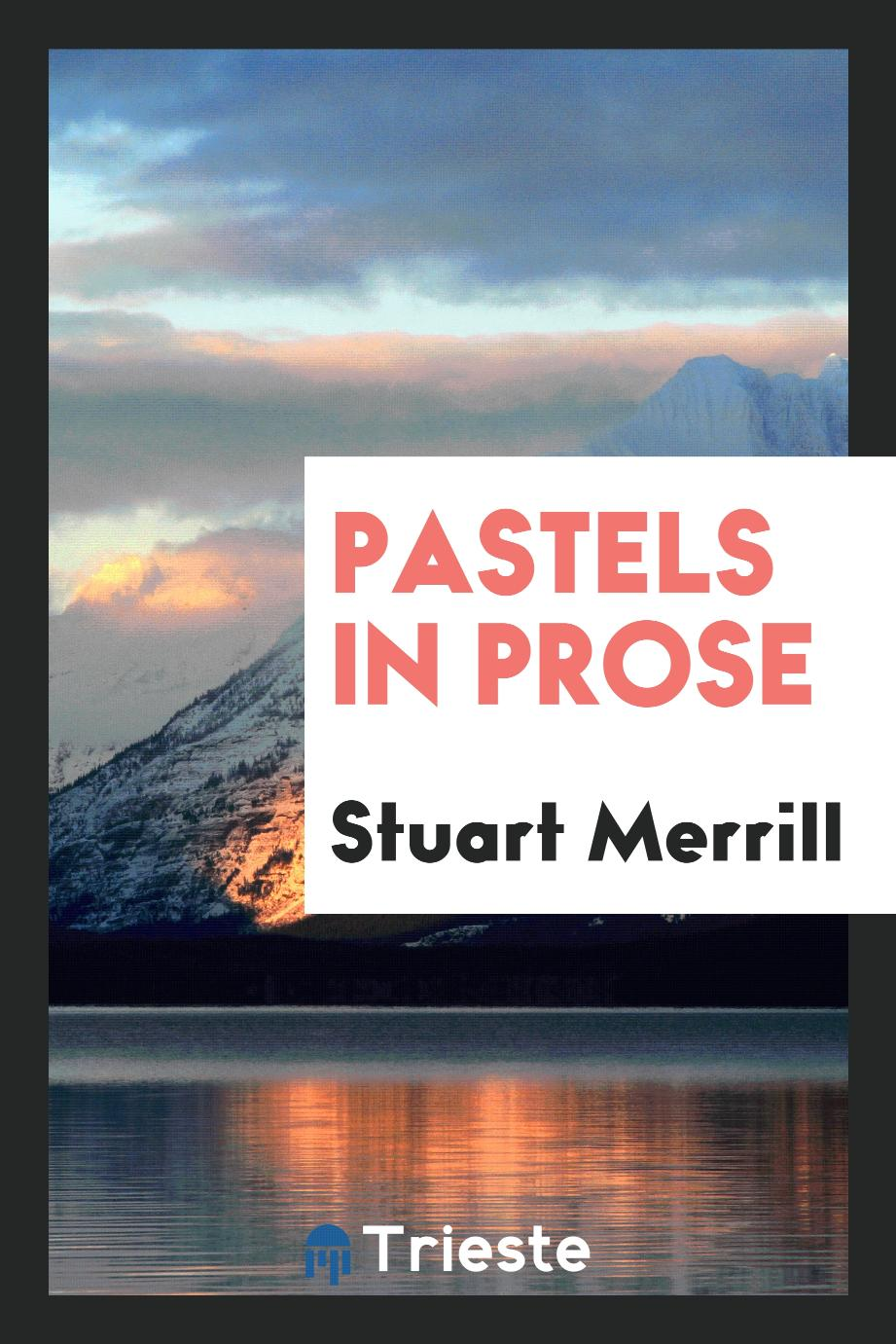 Pastels in Prose