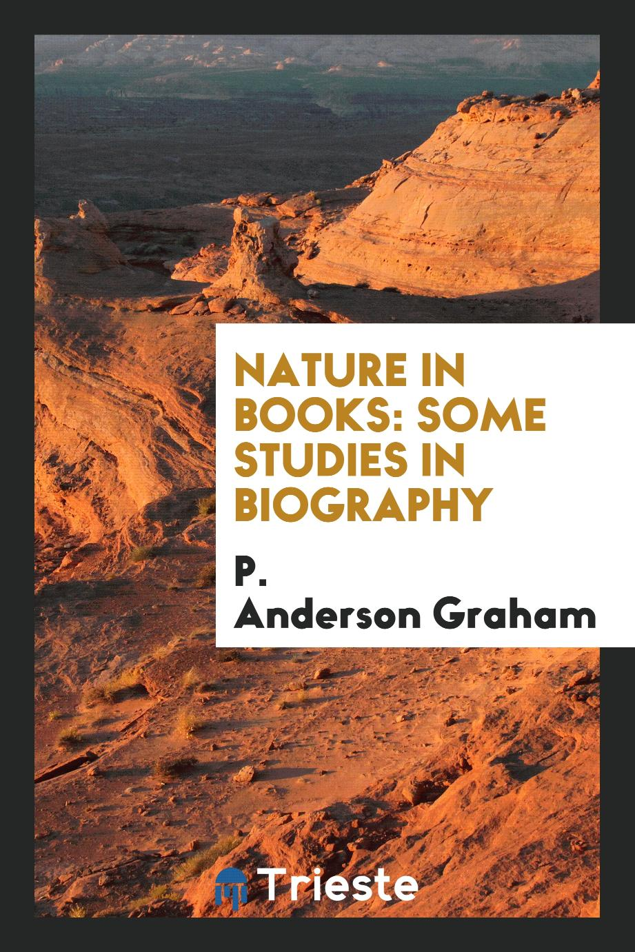 Nature in books: some studies in biography