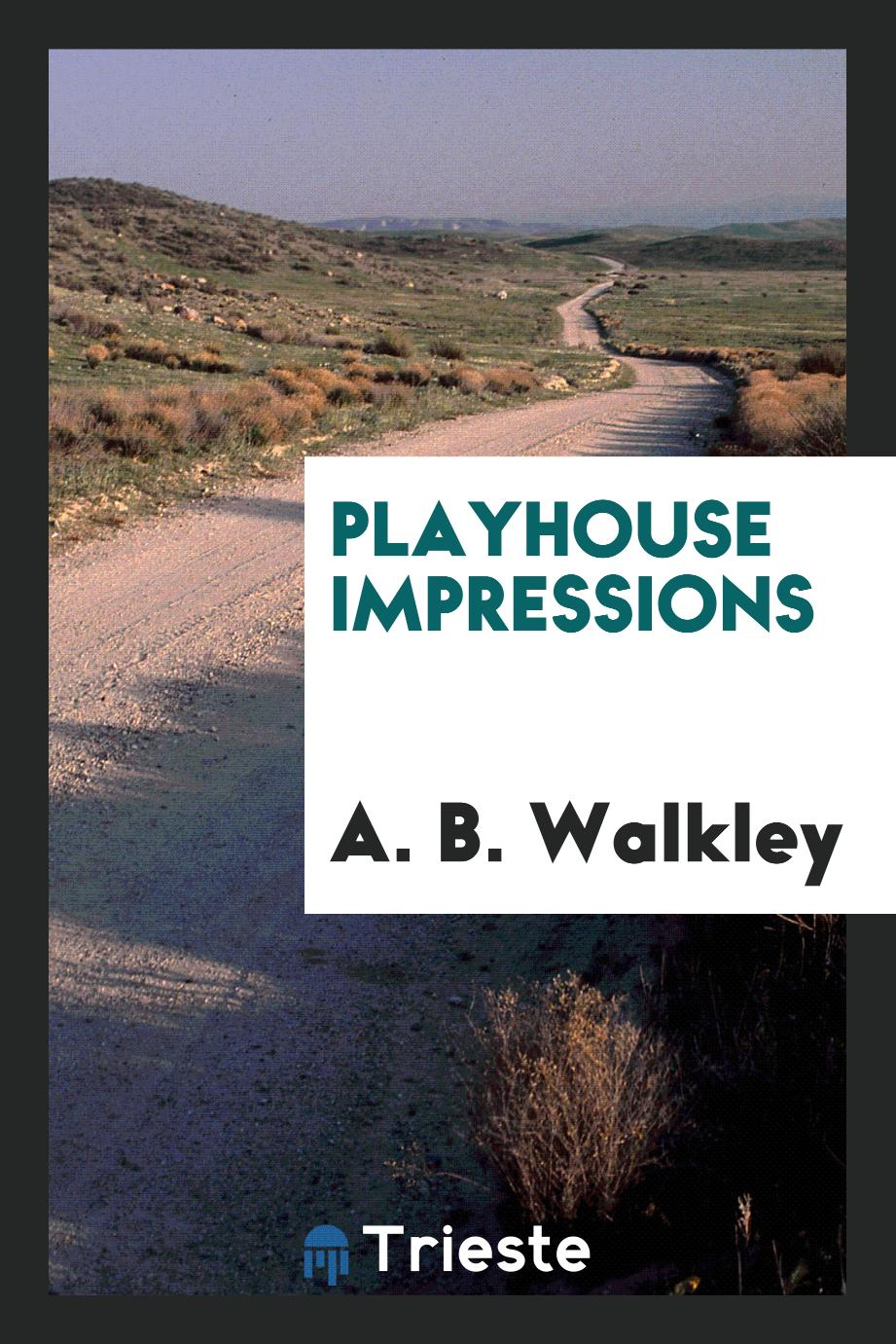 Playhouse impressions