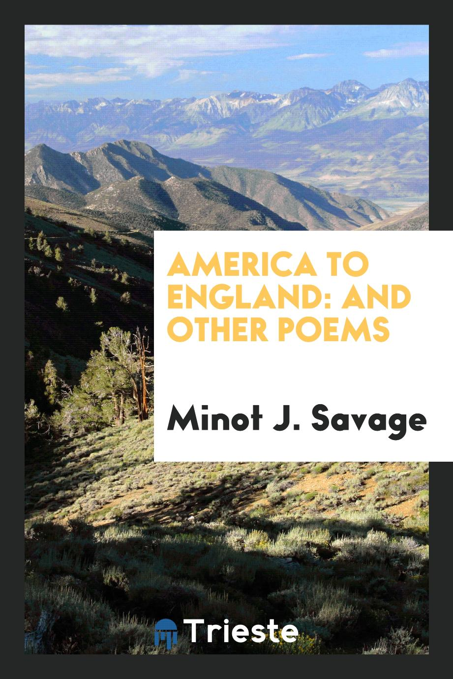 America to England: And Other Poems