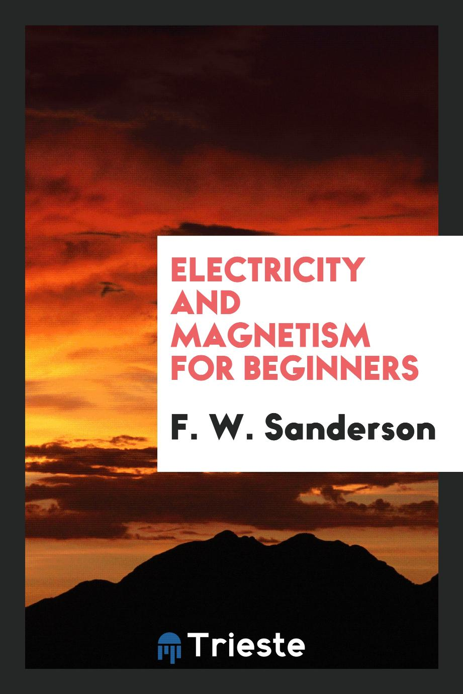 Electricity and magnetism for beginners