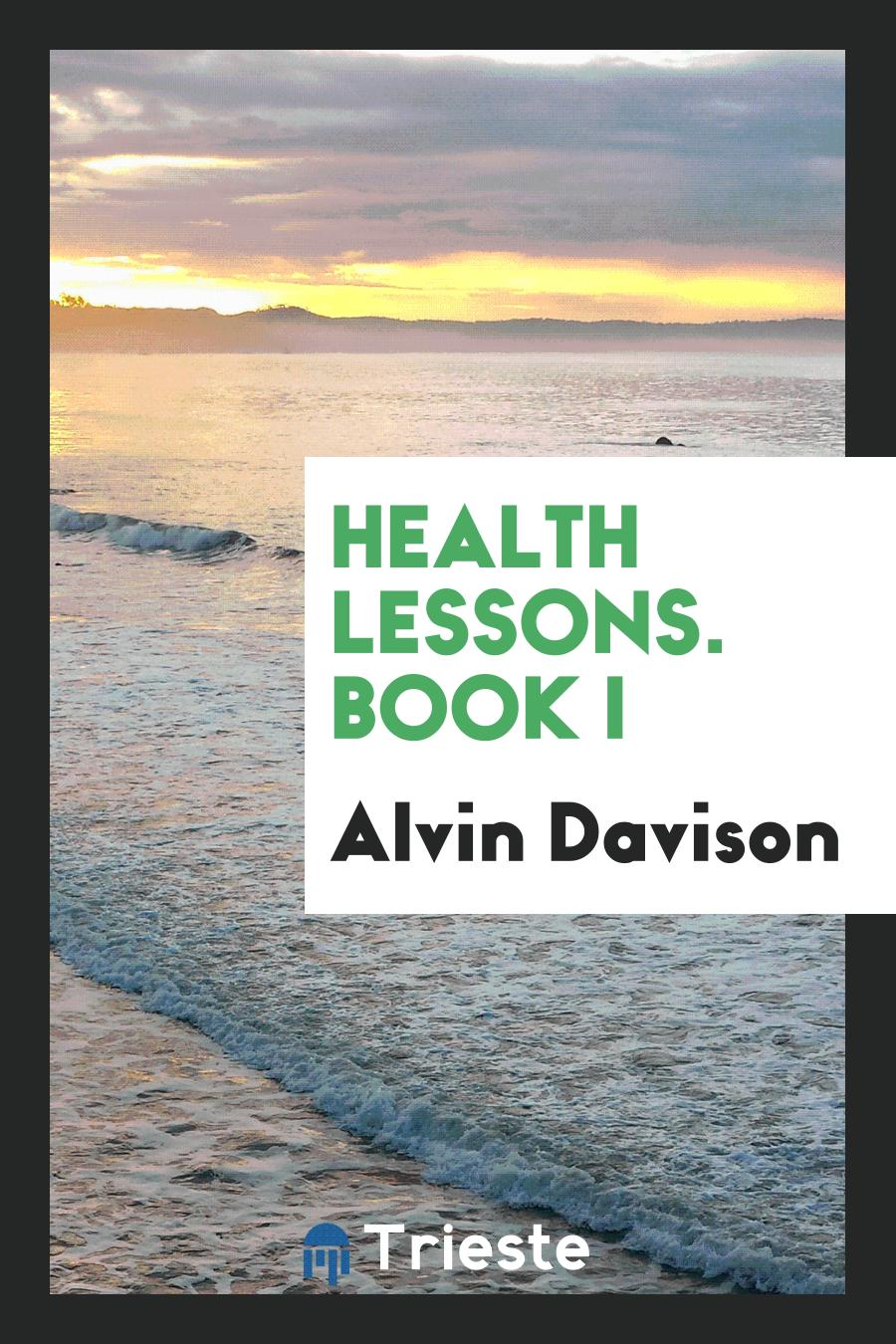 Health Lessons. Book I