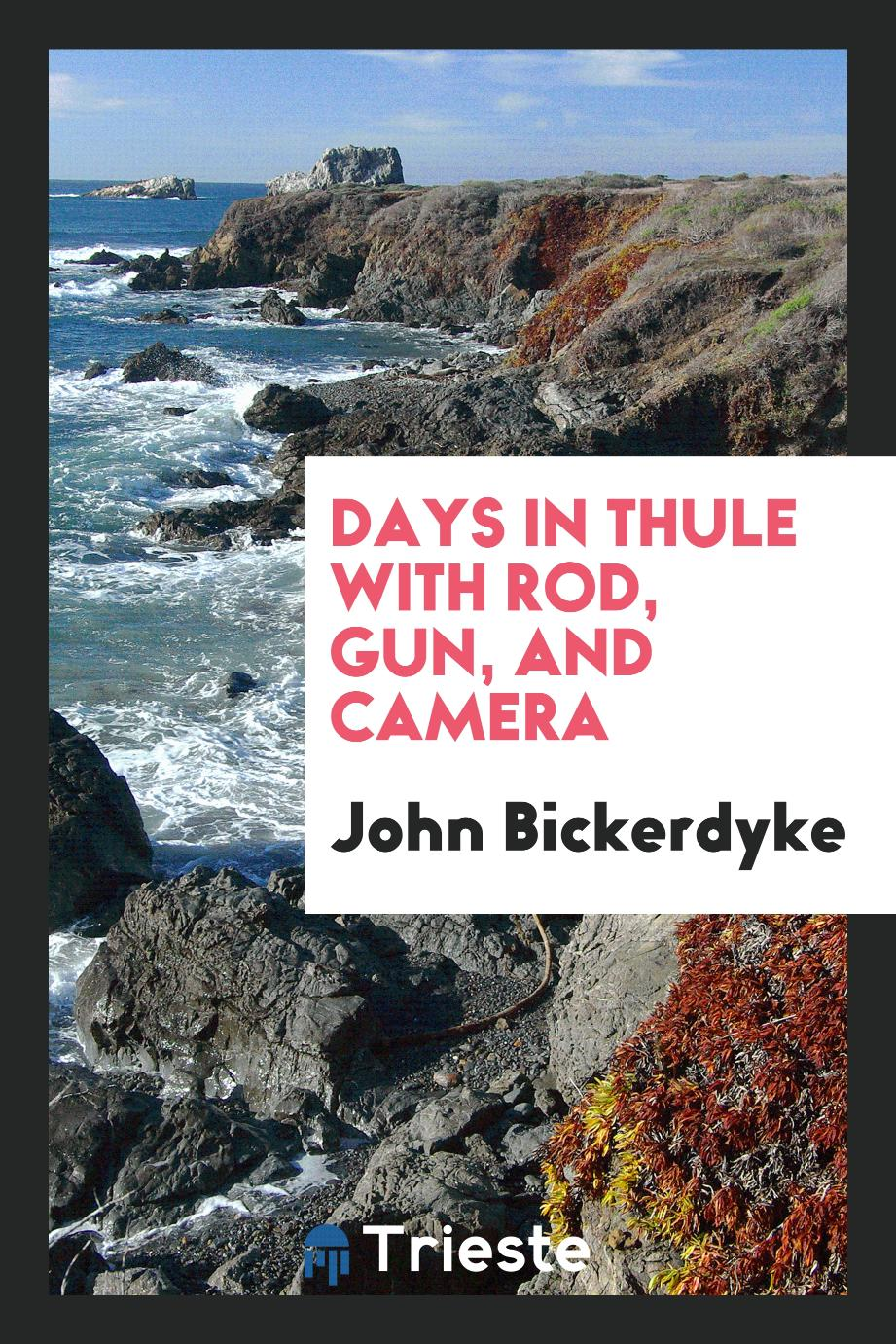 Days in Thule with Rod, Gun, and Camera