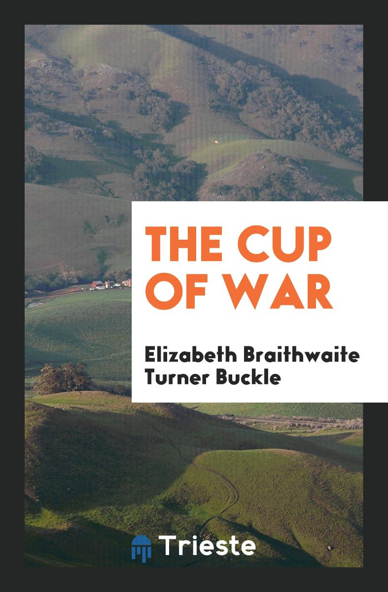 The Cup of War
