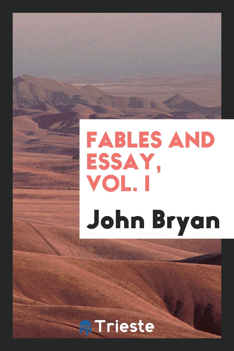 Fables and essay, vol. I