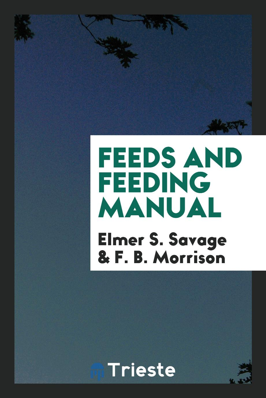 Feeds and feeding manual
