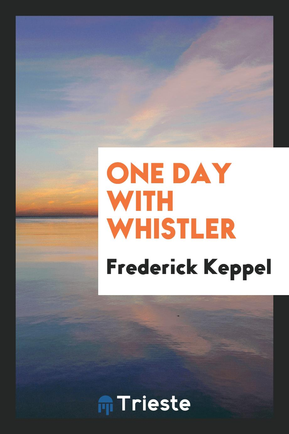 One Day with Whistler