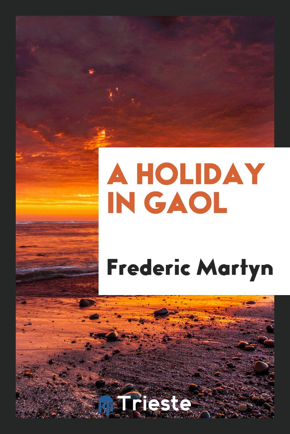 A Holiday in Gaol