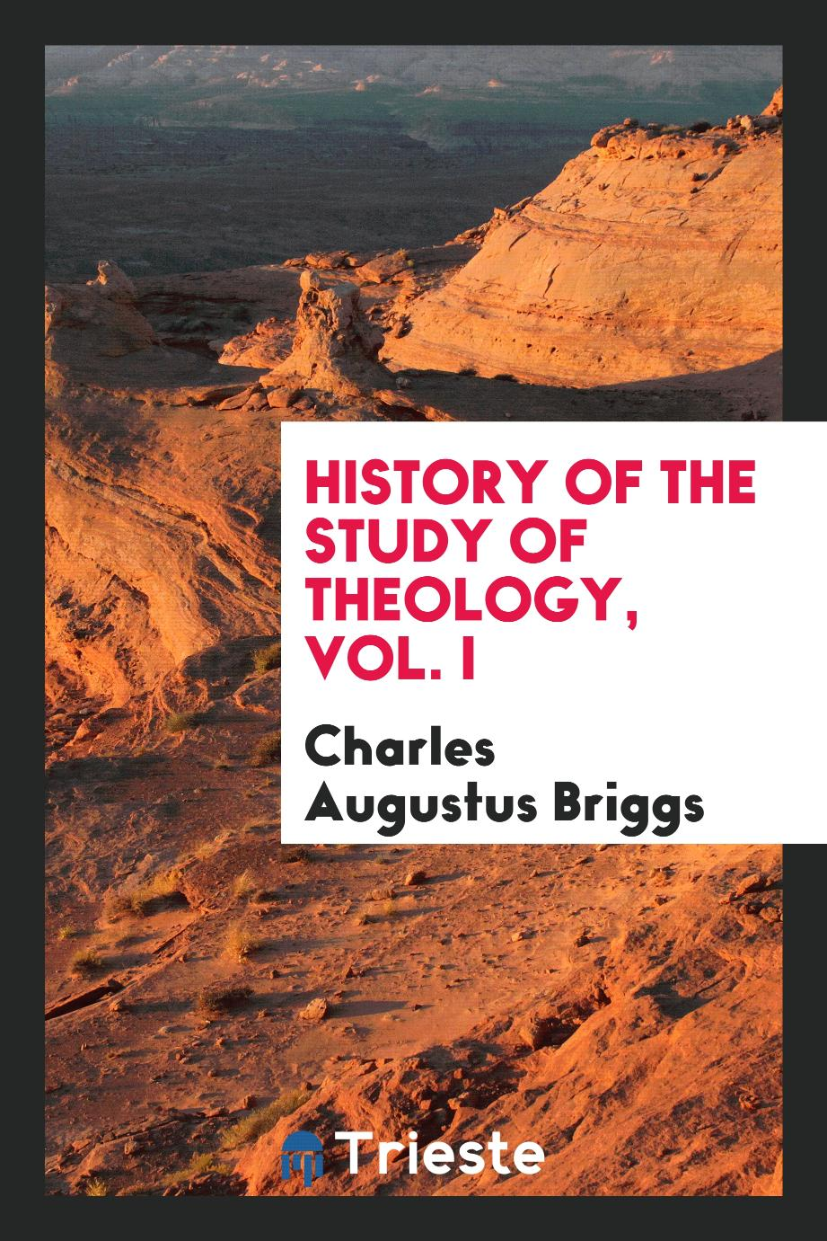 History of the study of theology, Vol. I