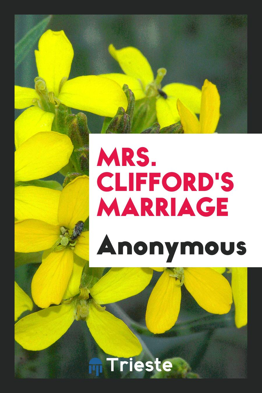 Mrs. Clifford's Marriage