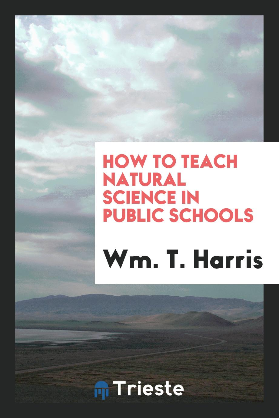 How to teach natural science in public schools