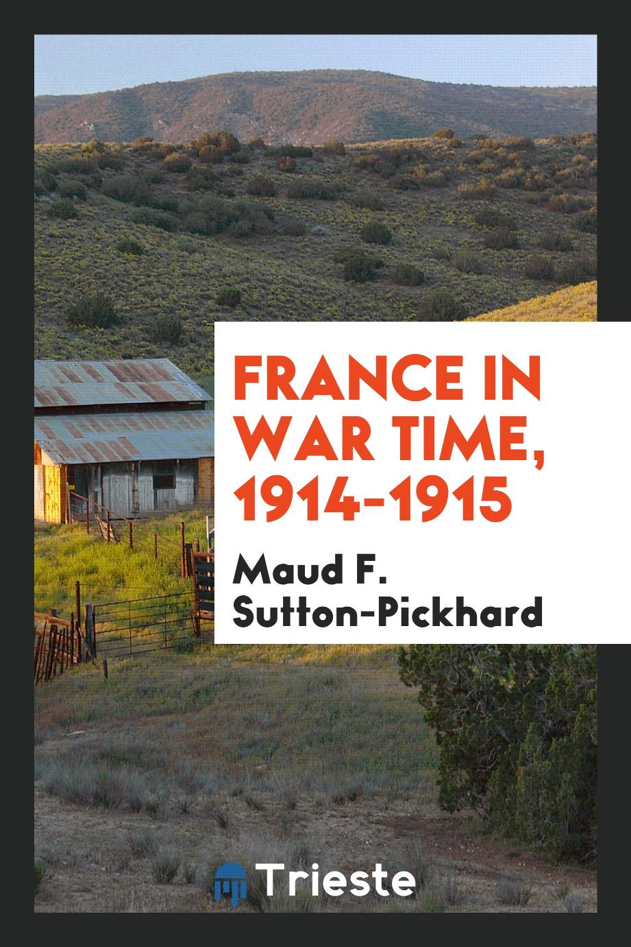 France in war time, 1914-1915