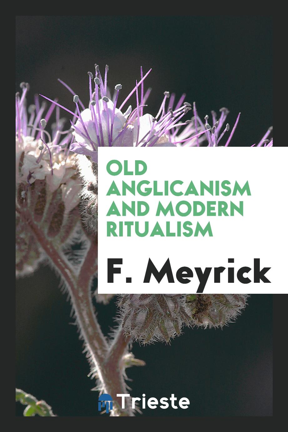 Old Anglicanism and modern ritualism