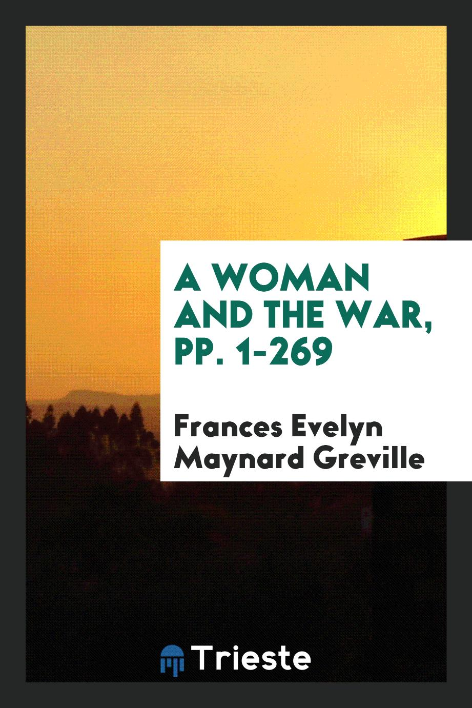 A Woman and the War, pp. 1-269