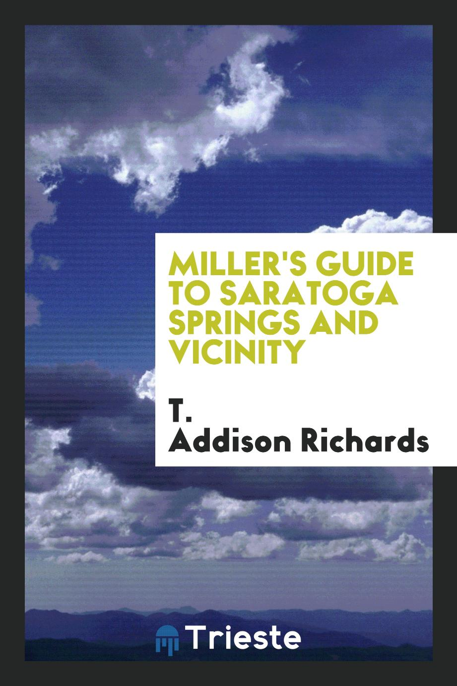 Miller's guide to Saratoga Springs and vicinity