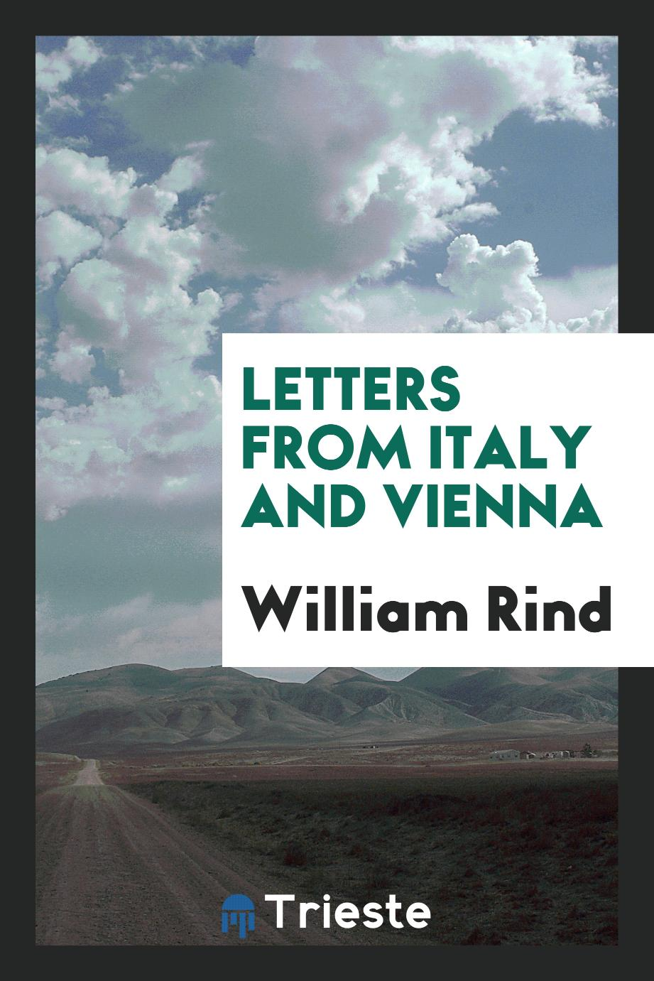 Letters from Italy and Vienna