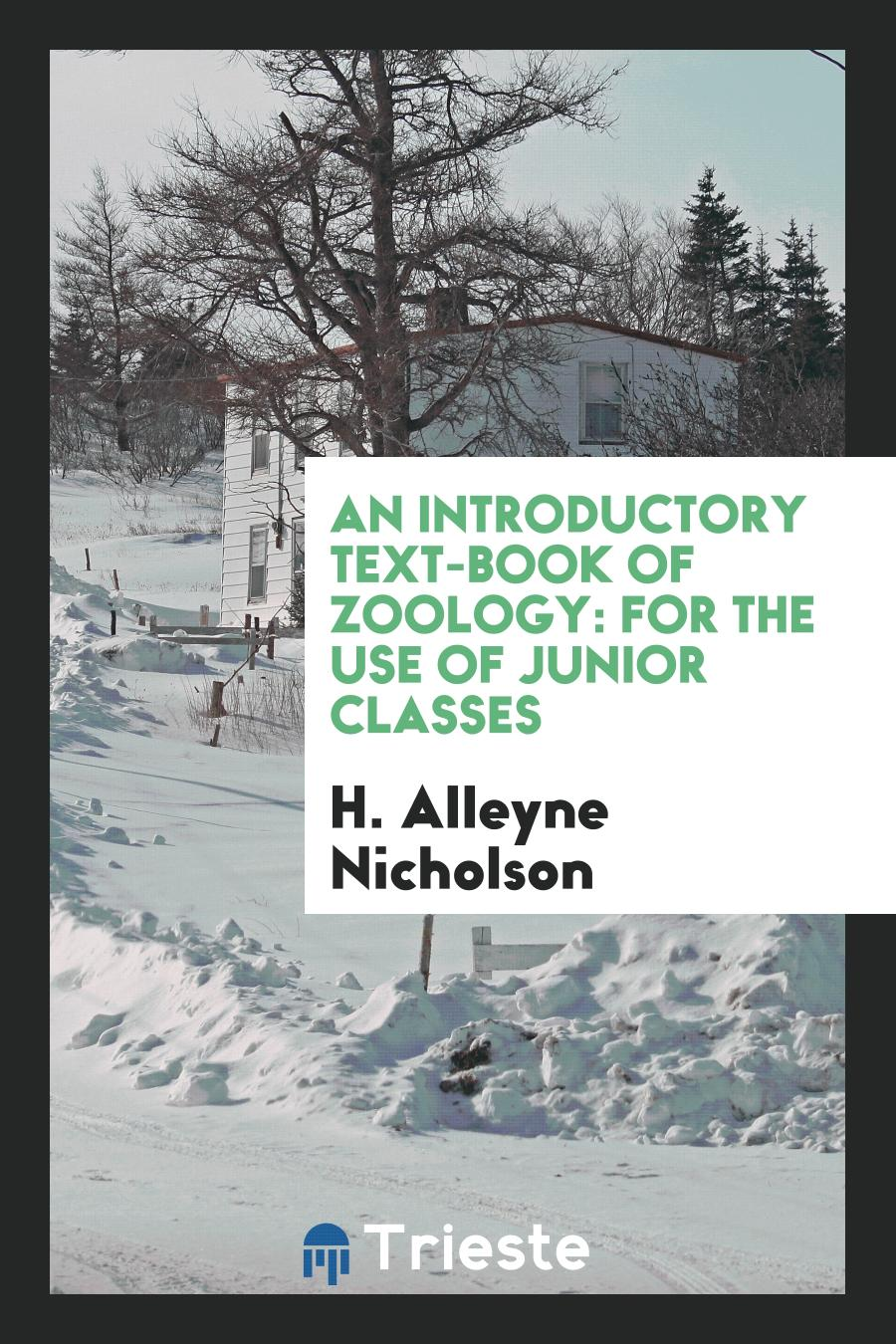 An Introductory Text-Book of Zoology: For the Use of Junior Classes