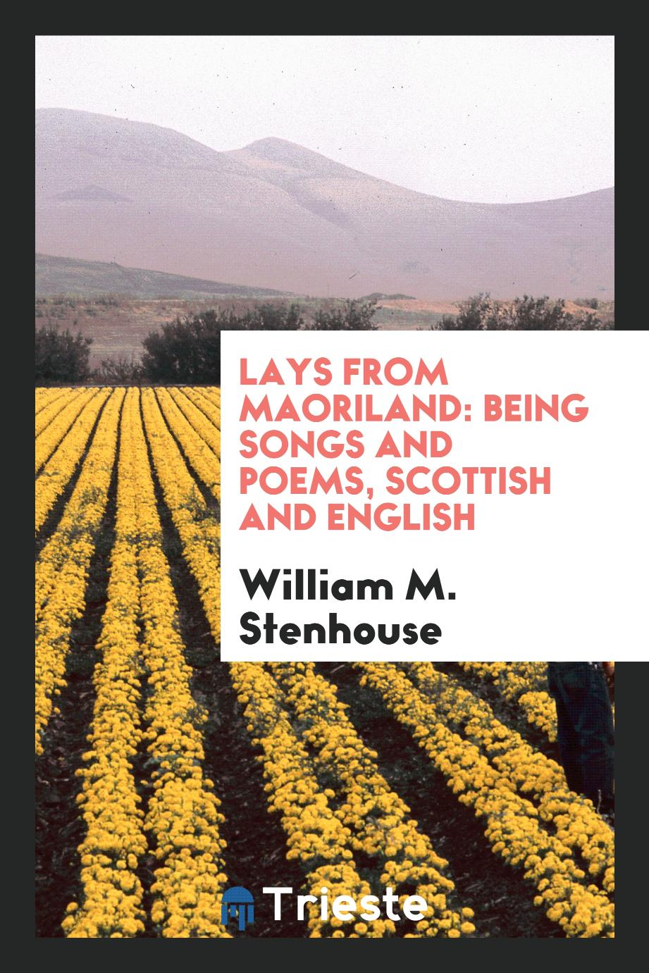 Lays from Maoriland: Being Songs and Poems, Scottish and English