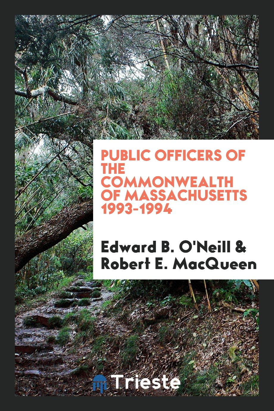 Public officers of the Commonwealth of Massachusetts 1993-1994