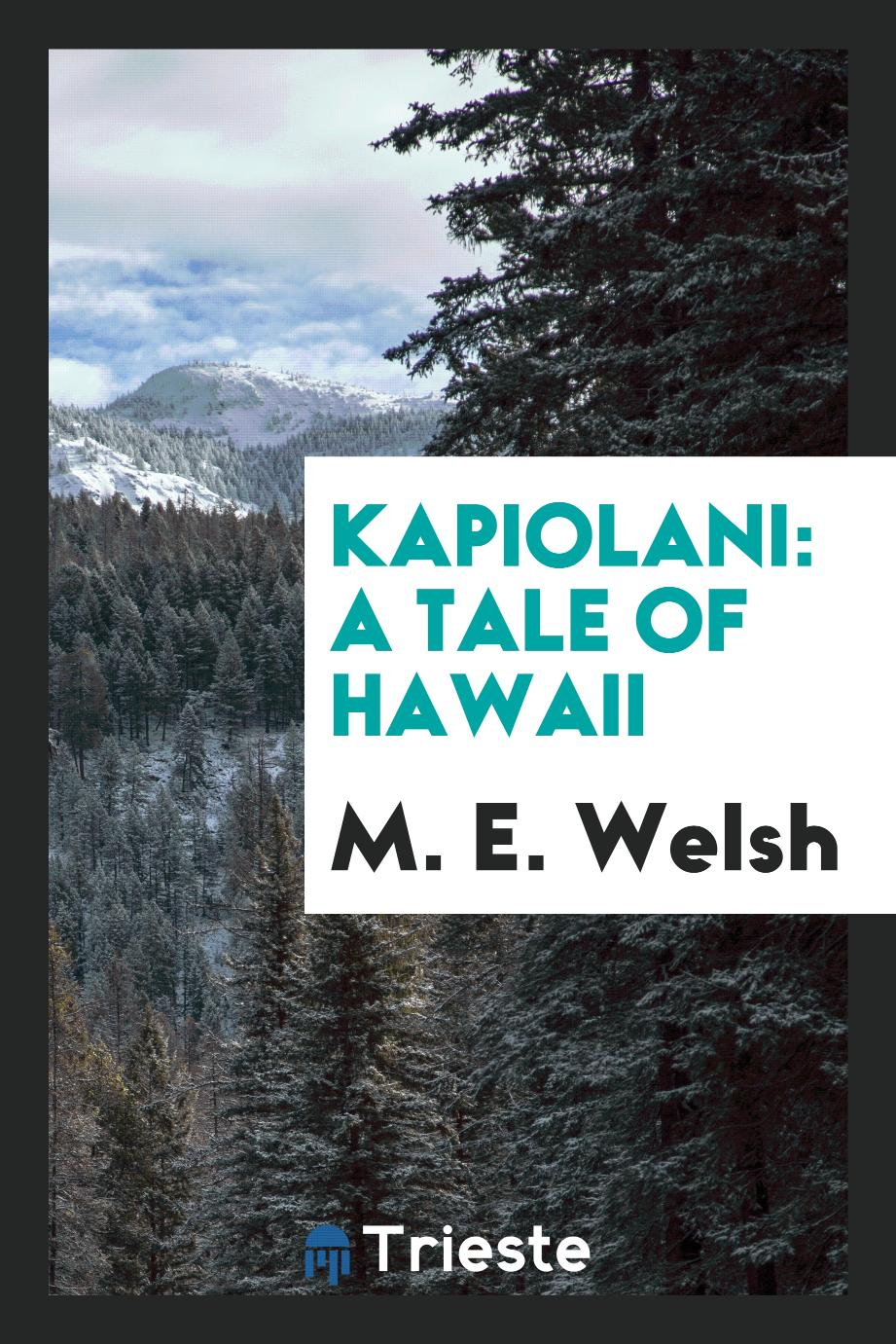 Kapiolani: A Tale of Hawaii