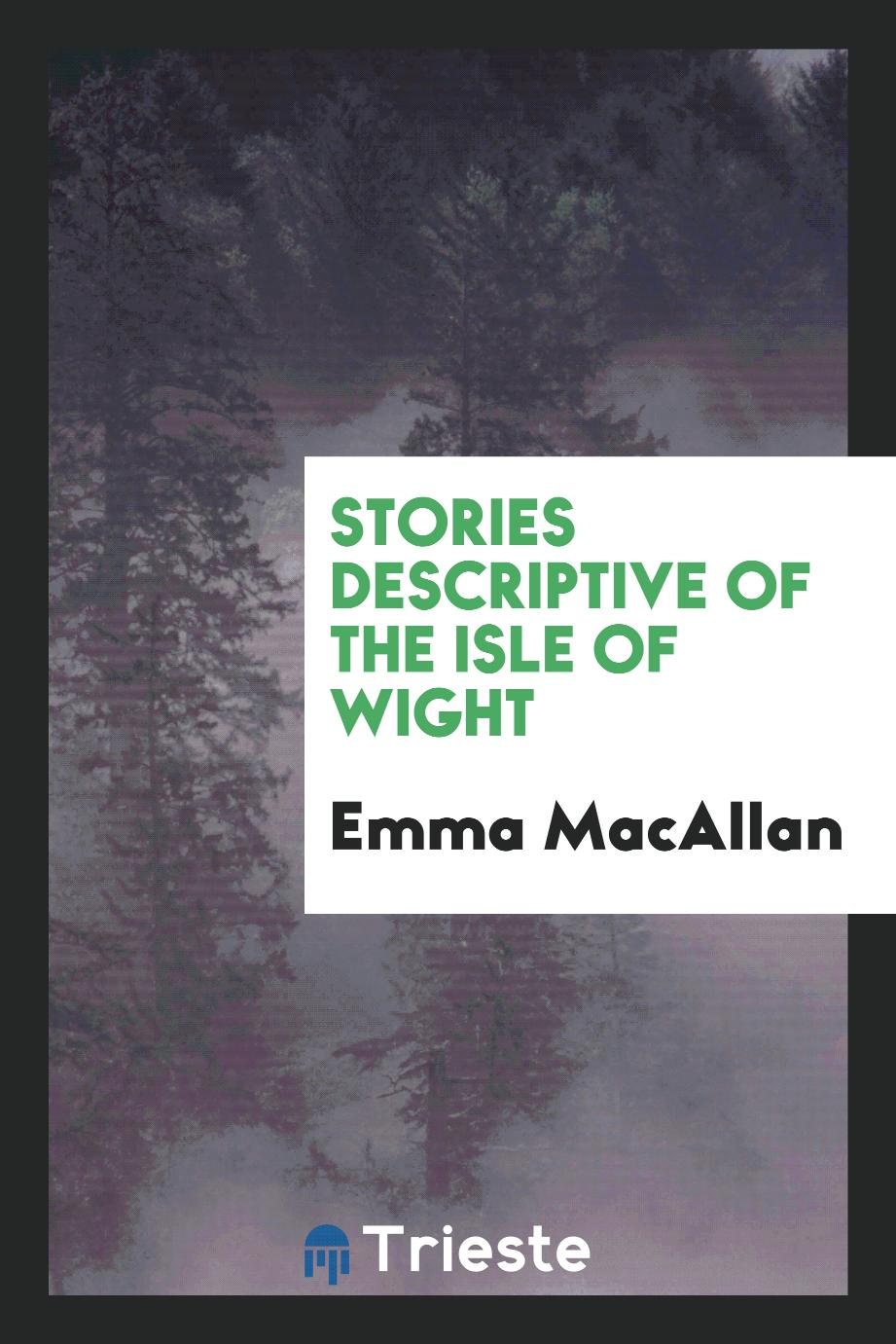 Stories Descriptive of the Isle of Wight