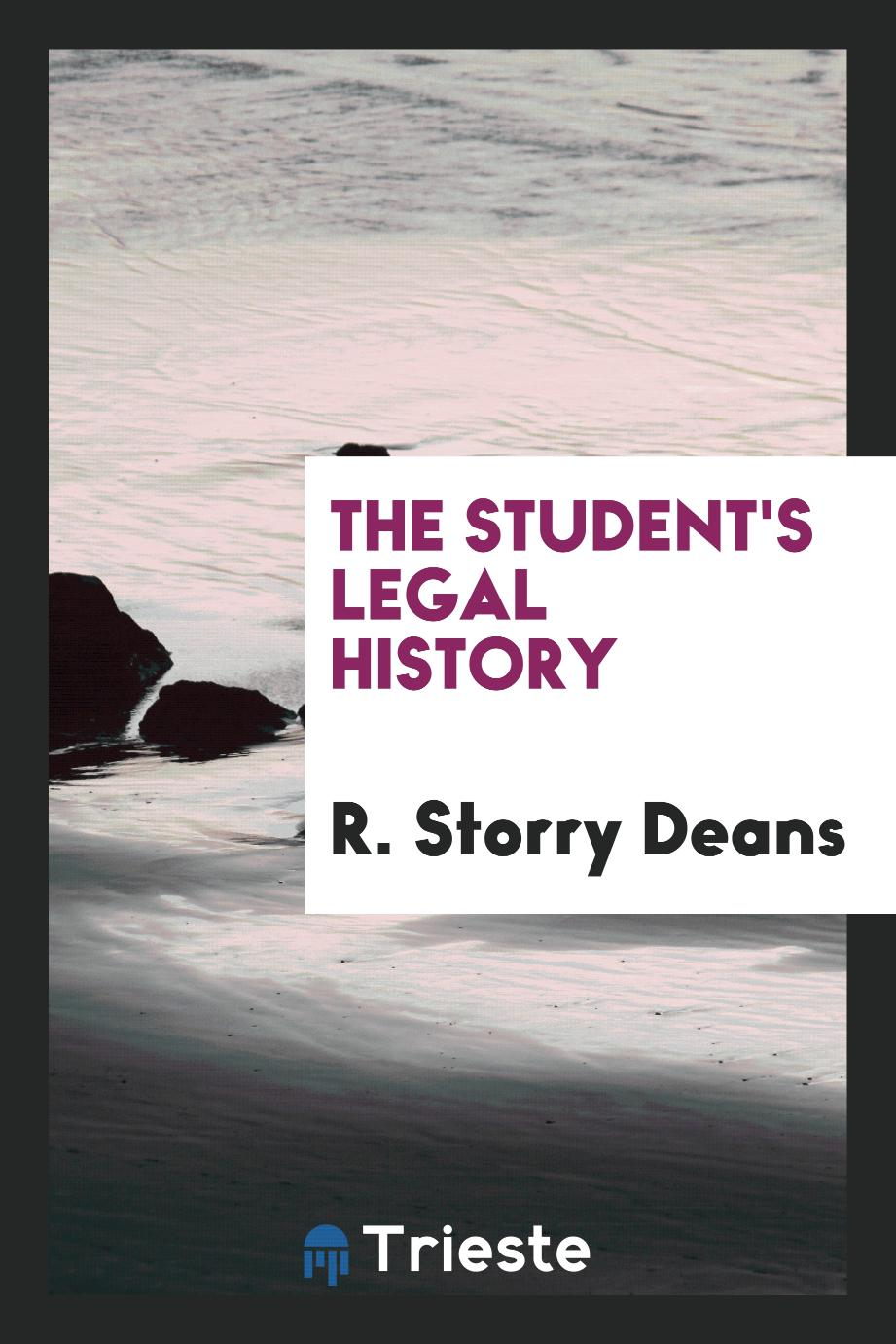 R. Storry Deans - The student's legal history
